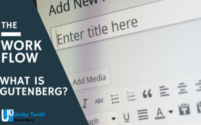 The Workflow: What is Gutenberg and do I have to use it?