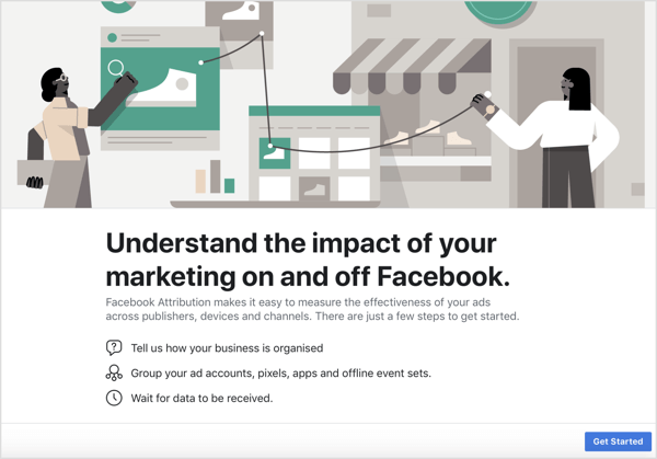 Click Get Started to set up the Facebook Attribution tool.