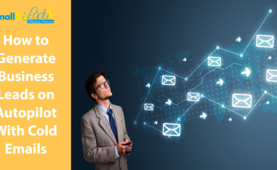 how-to-generate-business-leads-on-autopilot-with-cold-emails