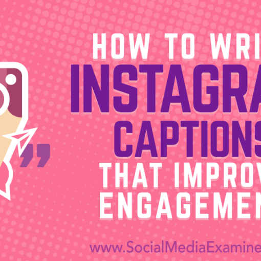 how-to-write-instagram-captions-that-improve-engagement