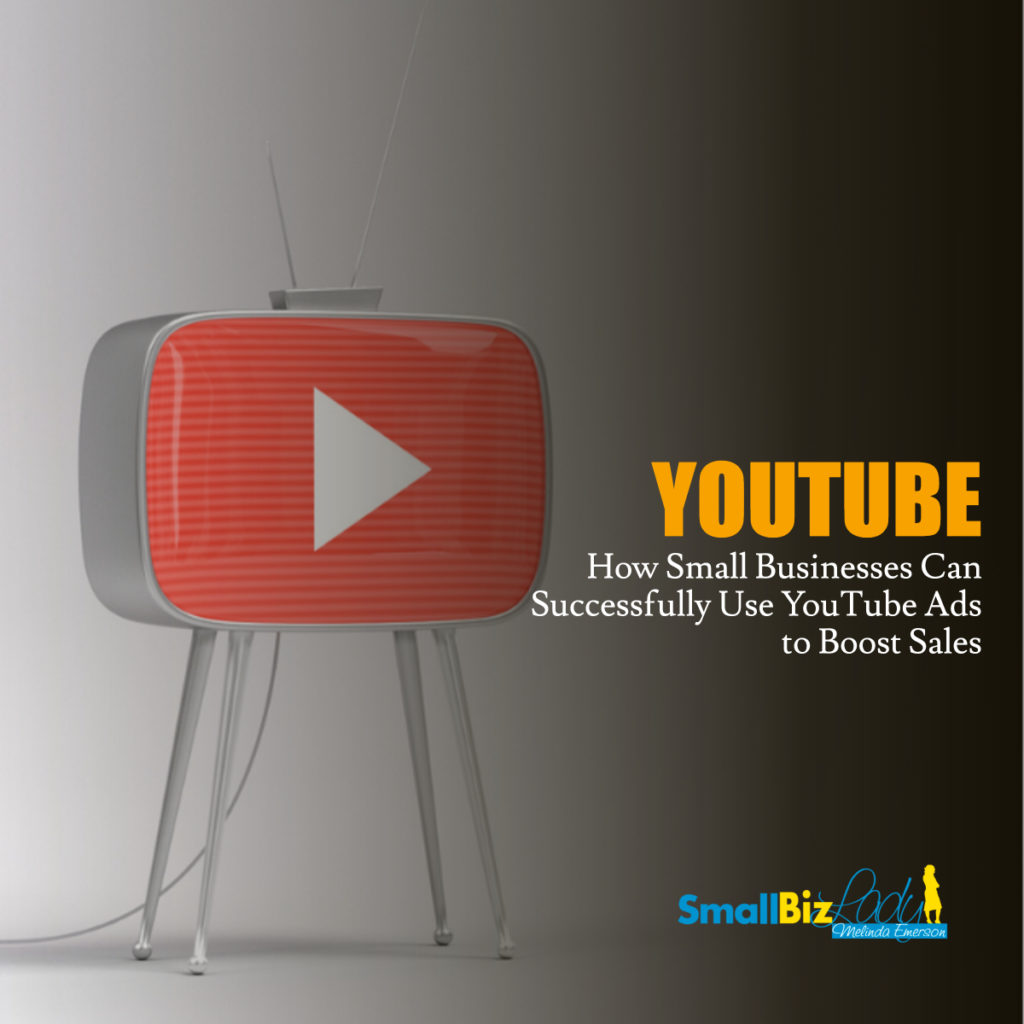 How Small Businesses Can Successfully Use YouTube Ads to Boost Sales social media