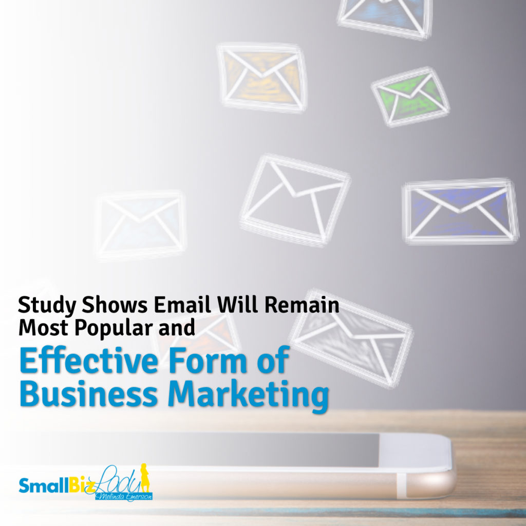 Study Shows Email Will Remain Most Popular and Effective Form of Business Marketing social image