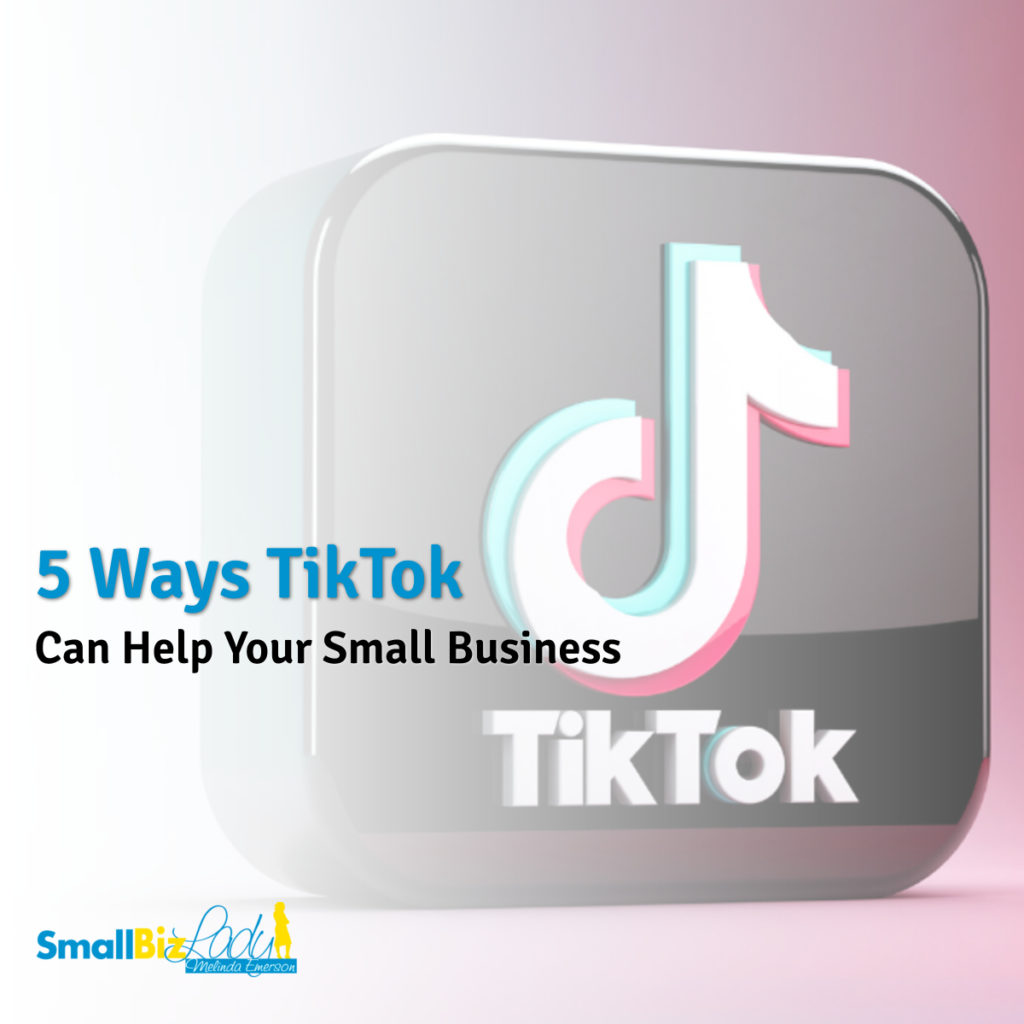 5 Ways TikTok Can Help Your Small Business social image
