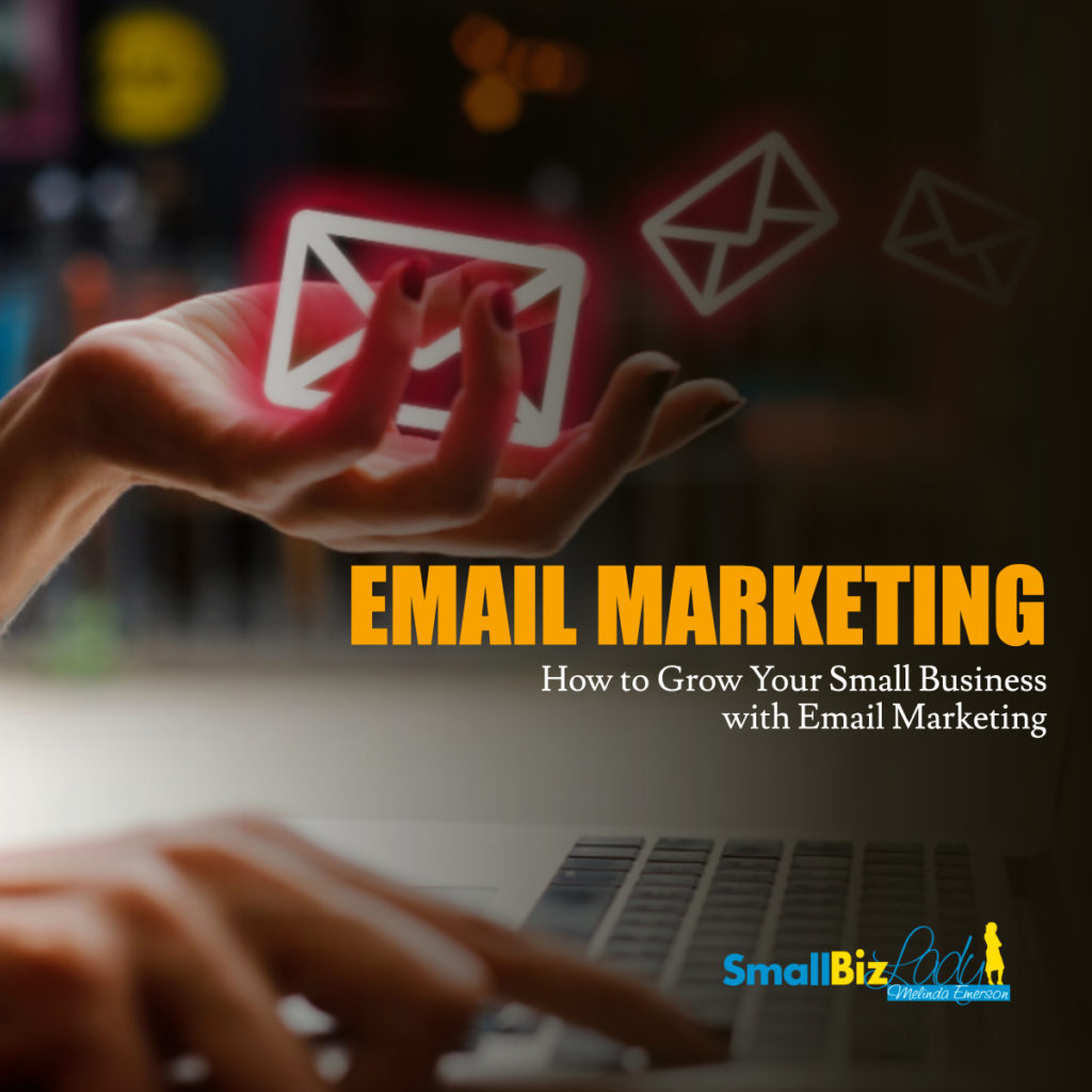 How to Grow Your Small Business with Email Marketing 1200 X 1200