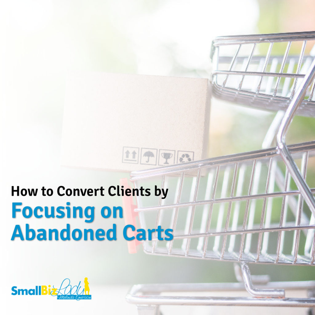 How to Convert Clients by Focusing on Abandoned Carts social image