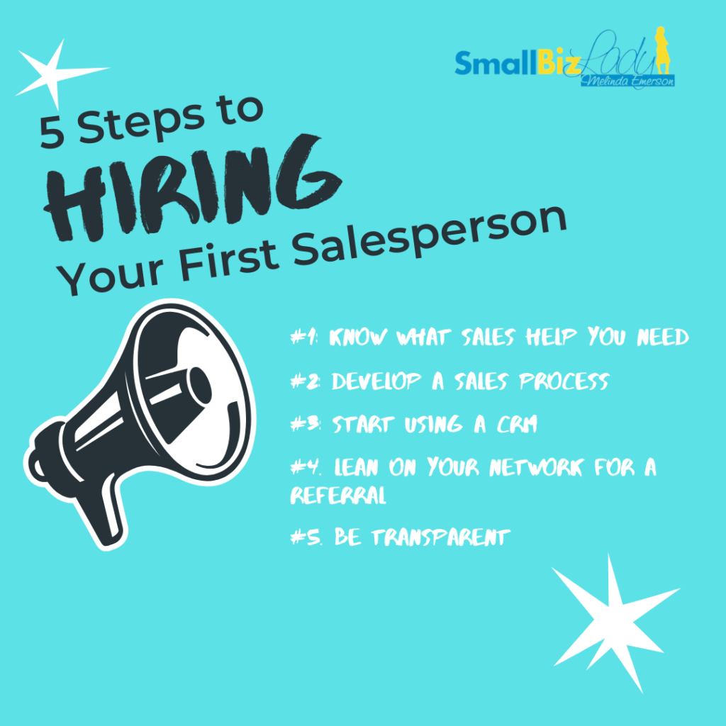 5 Steps to Hiring Your First Salesperson the Right Way infographics