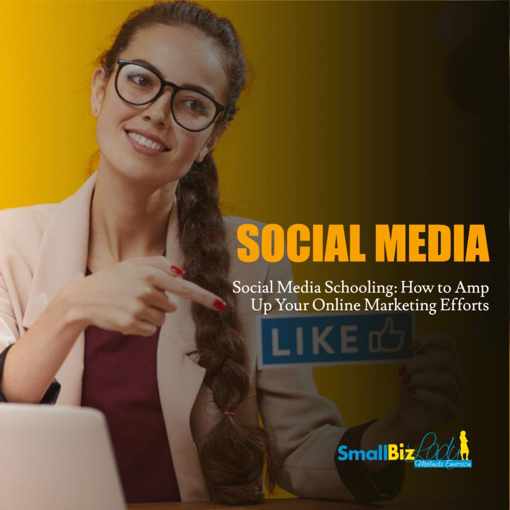 Social Media Schooling: How to Amp Up Your Online Marketing Efforts social media image