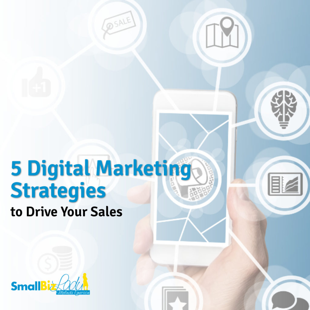 5 Digital Marketing Strategies to Drive Your Sales social image
